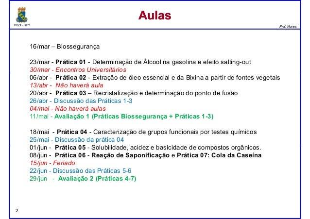 DQOI - UFC Prof. Nunes 16/mar – Biossegurança 23/mar - Prática 01 - Determinação de Álcool na gasolina e efeito salting-ou...
