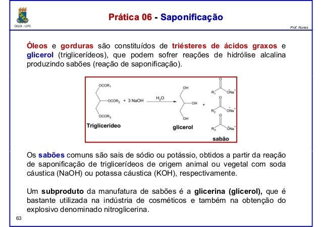 DQOI - UFC Prof. Nunes Óleos e gorduras são constituídos de triésteres de ácidos graxos e glicerol (triglicerídeos), que p...