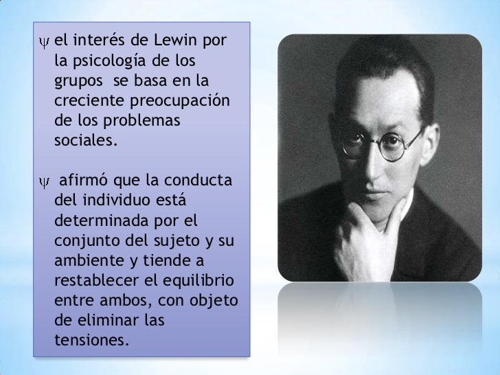 kurth lewins Field theory: field theory, in psychology, conceptual model of human behaviour developed by german american psychologist kurt lewin, who was closely allied with the gestalt psychologists.