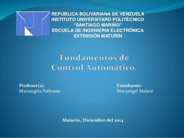 "REPÚBLICA BOLIVARIANA DE VENZUELA INSTITUTO UNIVERSITARO POLITÉCNICO ""SANTIAGO MARIÑO"" ESCUELA DE INGENIERIA ELECTRÓNICA E..."