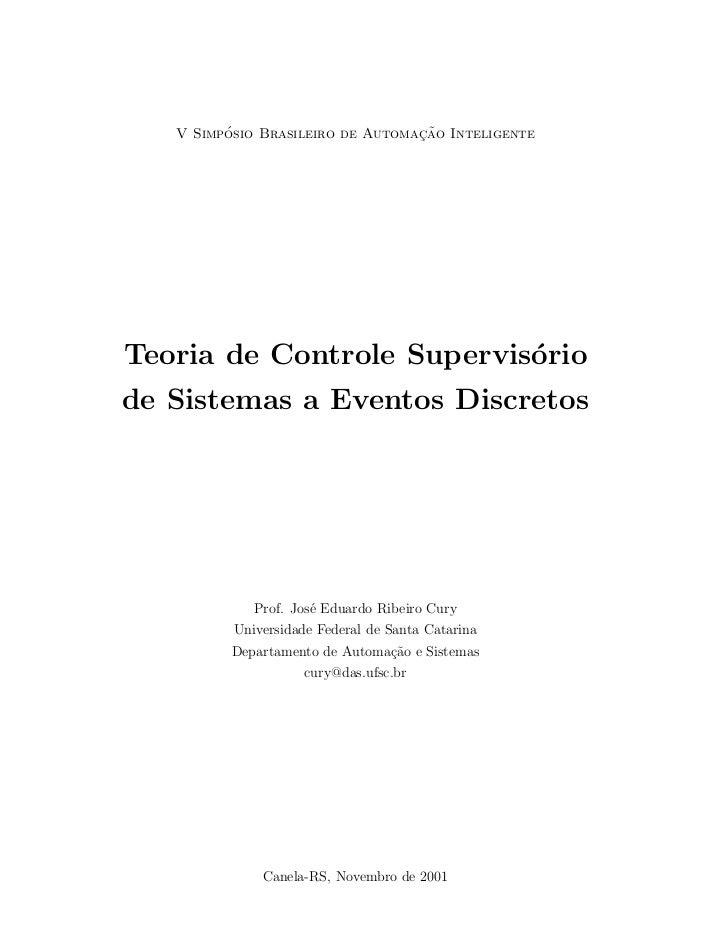´                        ¸˜   V Simposio Brasileiro de Automacao InteligenteTeoria de Controle Supervis´rio               ...