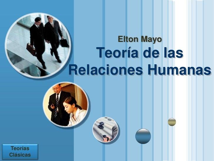 Teoría De Elton Mayo