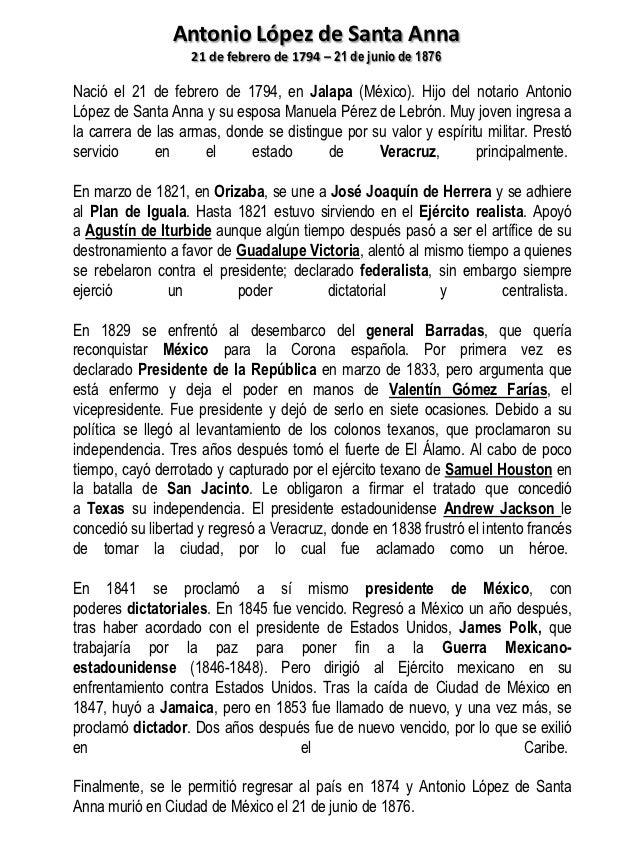 Antonio López de Santa Anna                   21 de febrero de 1794 – 21 de junio de 1876Nació el 21 de febrero de 1794, e...