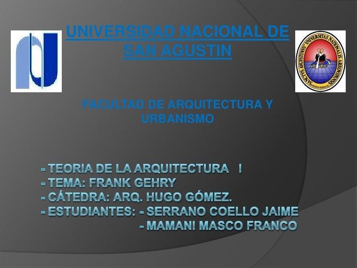 UNIVERSIDAD NACIONAL DE      SAN AGUSTIN FACULTAD DE ARQUITECTURA Y         URBANISMO