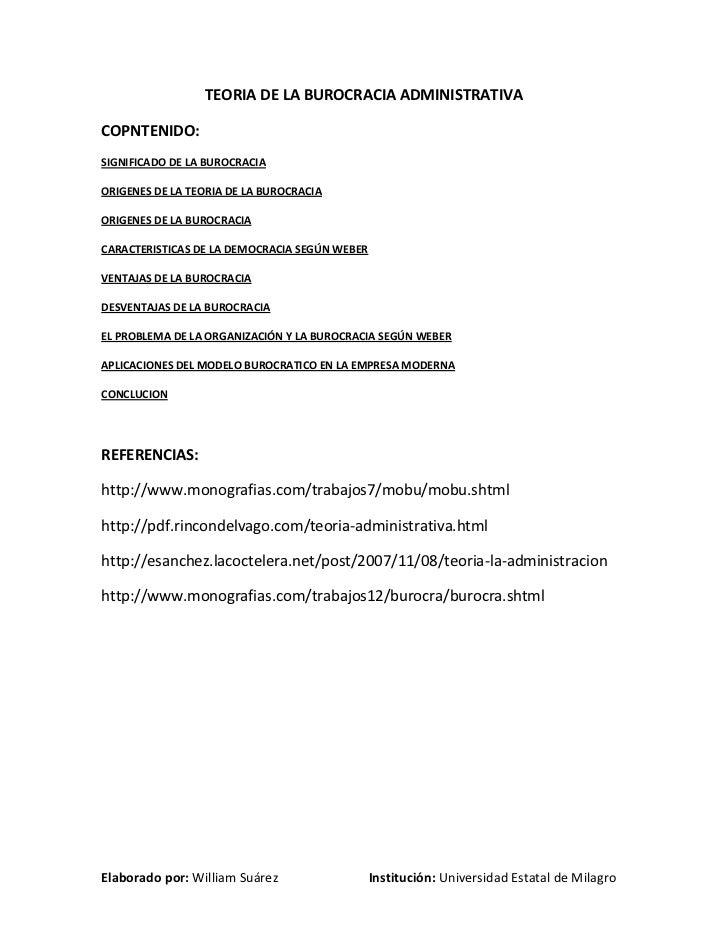 TEORIA DE LA BUROCRACIA ADMINISTRATIVA<br />COPNTENIDO:<br />SIGNIFICADO DE LA BUROCRACIA<br />ORIGENES DE LA TEORIA DE LA...