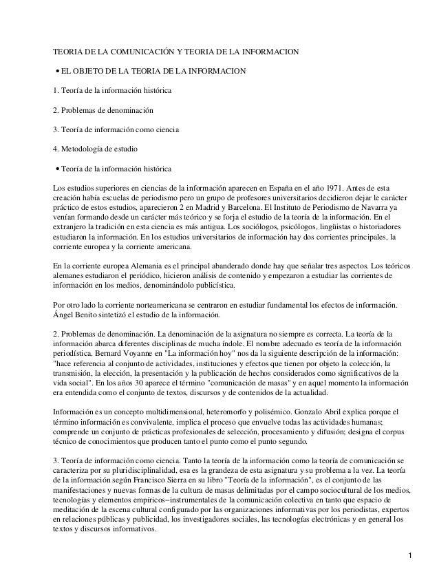TEORIA DE LA COMUNICACIÓN Y TEORIA DE LA INFORMACION EL OBJETO DE LA TEORIA DE LA INFORMACION• 1. Teoría de la información...