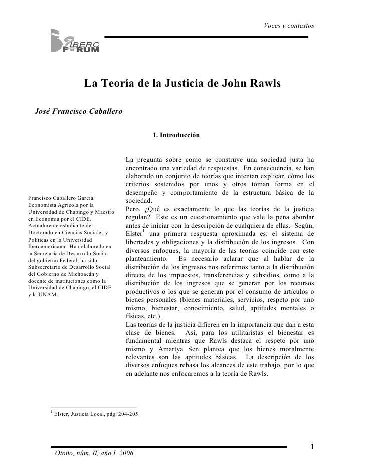 Voces y contextos                        La Teoría de la Justicia de John Rawls  José Francisco Caballero                 ...