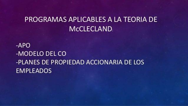 PROGRAMAS APLICABLES A LA TEORIA DE            McCLECLAND:-APO-MODELO DEL CO-PLANES DE PROPIEDAD ACCIONARIA DE LOSEMPLEADOS