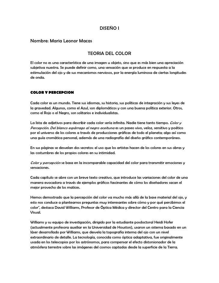 DISEÑO I<br />Nombre: Maria Leonor Macas<br />TEORIA DEL COLOR<br />El color no es una característica de una imagen u obje...