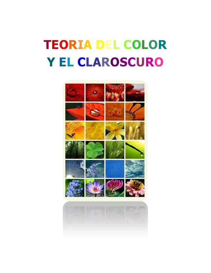 TEORIA DEL COLOR Y EL CLAROSCURO