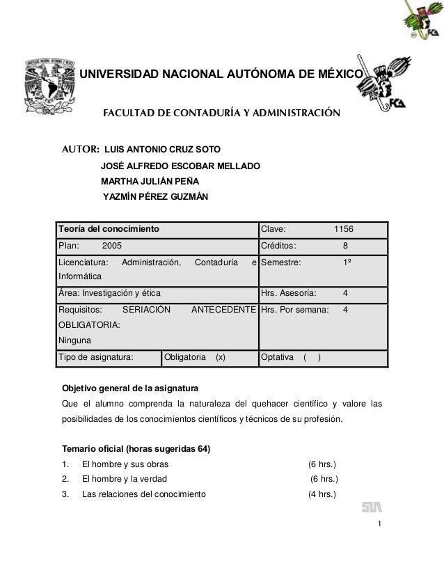 UNIVERSIDAD NACIONAL AUTÓNOMA DE MÉXICO FACULTAD DE CONTADURÍA Y ADMINISTRACIÓN AUTOR: LUIS ANTONIO CRUZ SOTO JOSÉ ALFREDO...