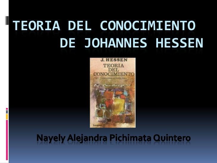 TEORIA DEL CONOCIMIENTO      DE JOHANNES HESSEN