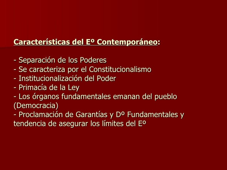 Teoria del estado for Caracteristicas de los contemporaneos