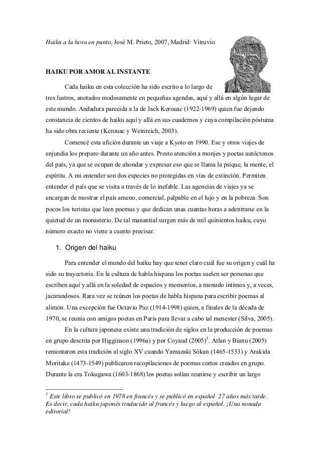 Haiku a la hora en punto, José M. Prieto, 2007, Madrid: Vitruvio  HAIKU POR AMOR AL INSTANTE Cada haiku en esta colección ...