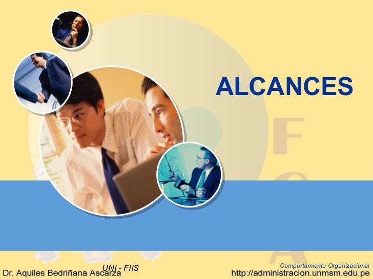 ALCANCESUNI - FIIS      Comportamiento Organizacional