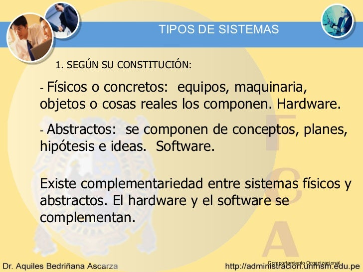 TIPOS DE SISTEMAS    1. SEGÚN SU CONSTITUCIÓN:-Físicos o concretos: equipos, maquinaria,objetos o cosas reales los compone...