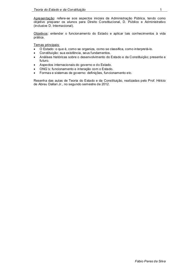 Teoria do Estado e da Constituição                                               1Apresentação: refere-se aos aspectos ini...