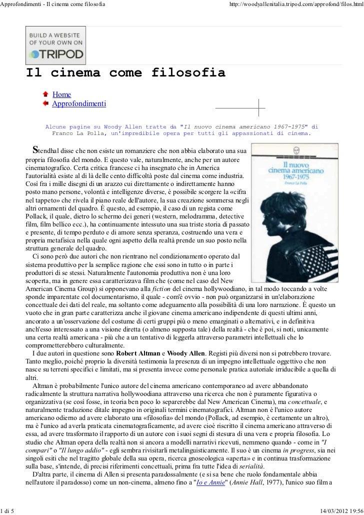Approfondimenti - Il cinema come filosofia                                             http://woodyallenitalia.tripod.com/...