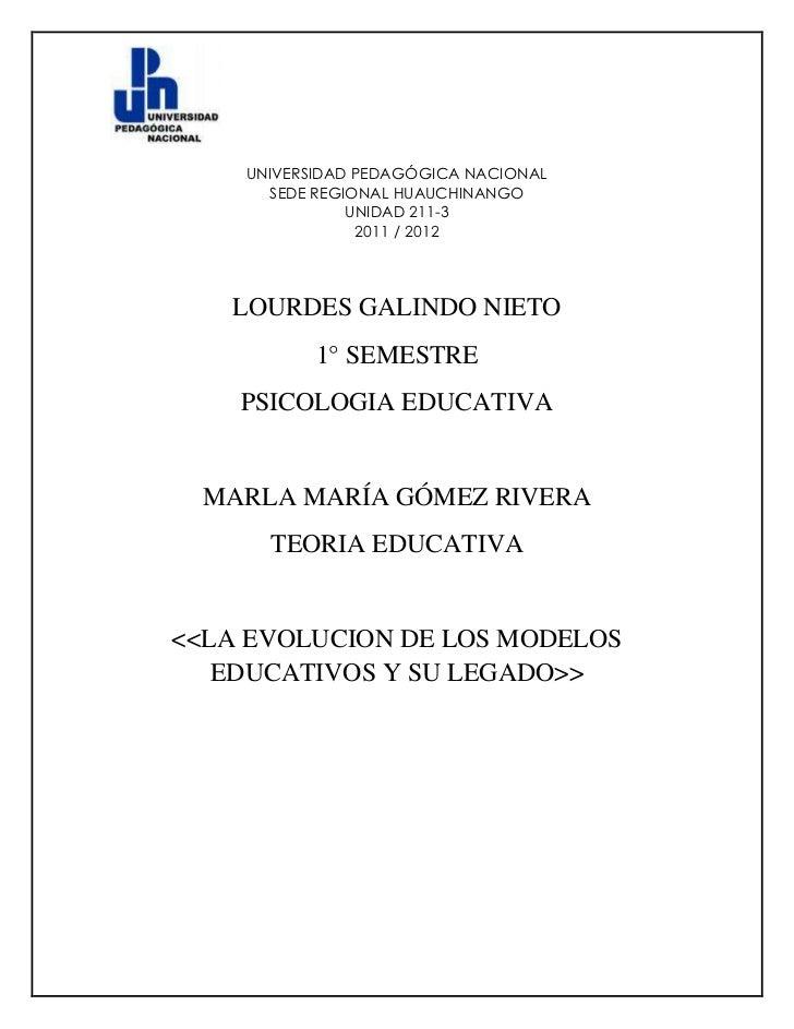 UNIVERSIDAD PEDAGÓGICA NACIONAL      SEDE REGIONAL HUAUCHINANGO               UNIDAD 211-3                2011 / 2012   LO...