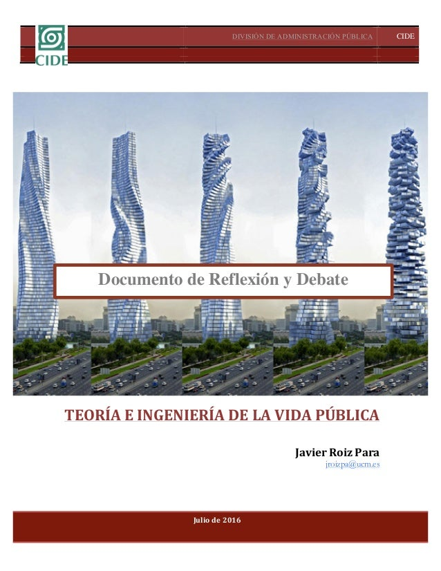 DIVISIÓN DE ADMINISTRACIÓN PÚBLICA CIDE A.C.  TEORÍAEINGENIERÍADELAVIDAPÚBLICA 1   TEORÍAEINGENIERÍADELAVI...