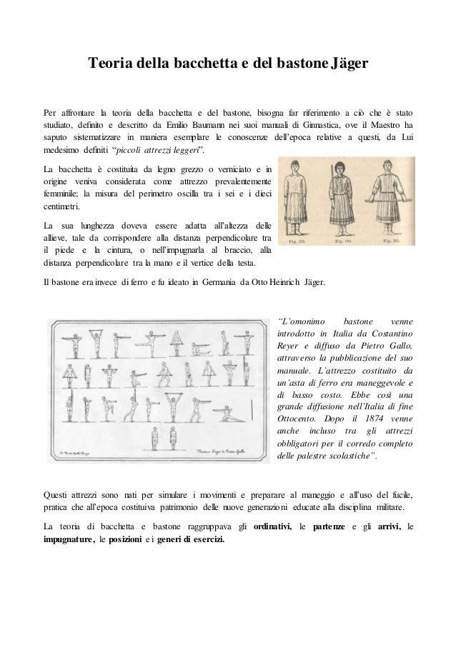 Teoria della bacchetta e del bastone Jäger Per affrontare la teoria della bacchetta e del bastone, bisogna far riferimento...