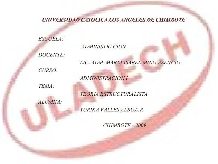 <ul><li>ESCUELA: </li></ul><ul><li>  ADMINISTRACION </li></ul><ul><li>DOCENTE: </li></ul><ul><li>LIC. ADM.MARÍA ISABEL MI...