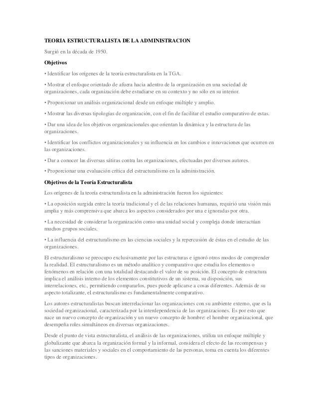 TEORIA ESTRUCTURALISTA DE LA ADMINISTRACIONSurgió en la década de 1950.Objetivos• Identificar los orígenes de la teoría es...