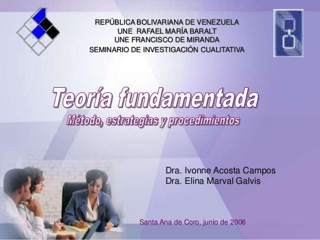 REPÚBLICA BOLIVARIANA DE VENEZUELA UNE RAFAEL MARÍA BARALT UNE FRANCISCO DE MIRANDA SEMINARIO DE INVESTIGACIÓN CUALITATIVA...