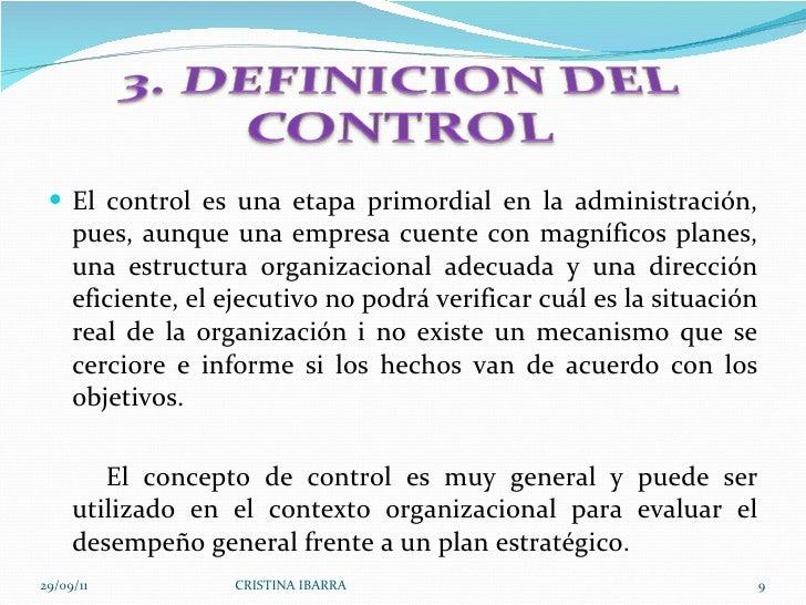 <ul><li>El control es una etapa primordial en la administración, pues, aunque una empresa cuente con magníficos planes, un...
