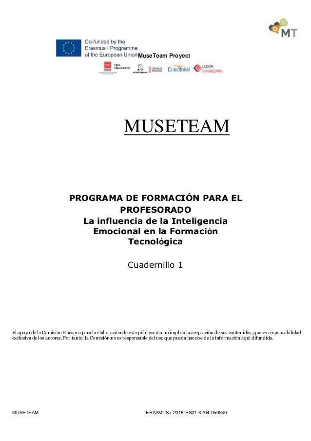 MuseTeam Proyect MUSETEAM ERASMUS+ 2018-ES01-K204-050530 MUSETEAM PROGRAMA DE FORMACIÓN PARA EL PROFESORADO La influencia ...