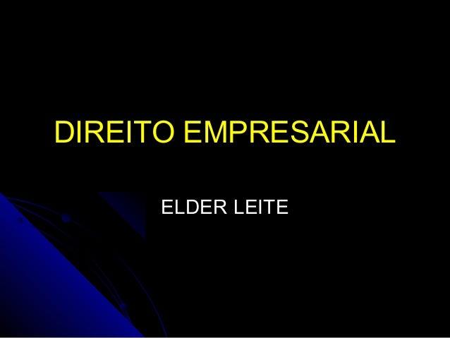 DIREITO EMPRESARIAL ELDER LEITE