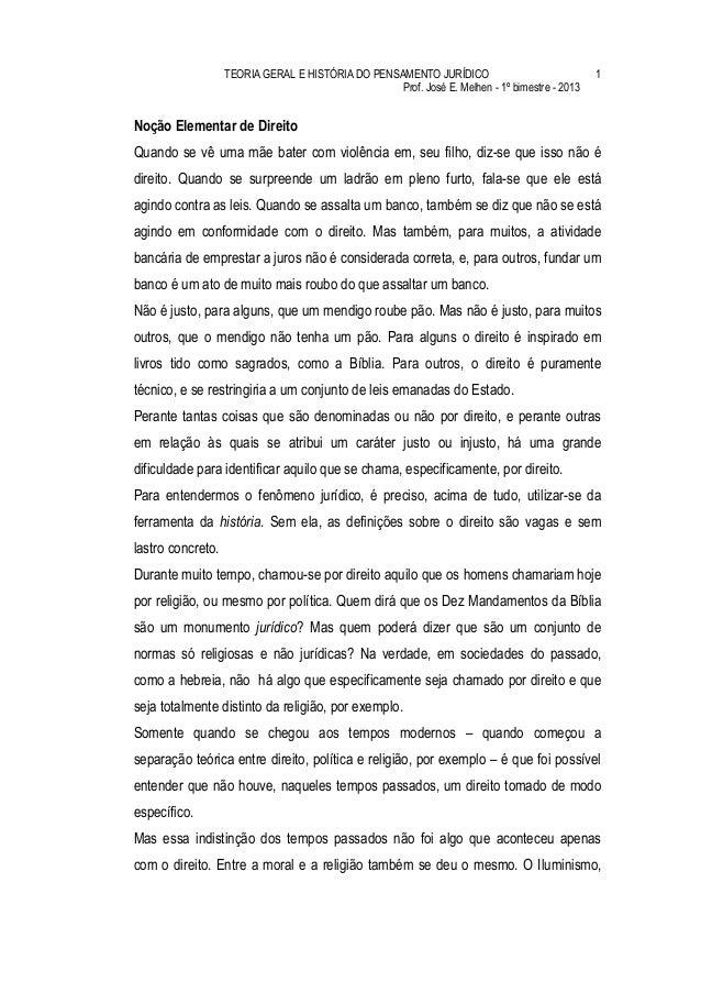 TEORIA GERAL E HISTÓRIA DO PENSAMENTO JURÍDICO                              1                                             ...