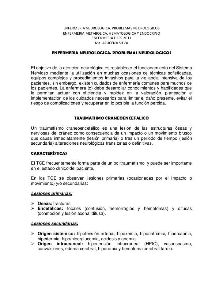 ENFERMERIA NEUROLOGICA. PROBLEMAS NEUROLOGICOS<br />ENFERMERIA METABOLICA, HEMATOLOGICA Y ENDOCRINO<br />ENFERMERIA UFPS 2...