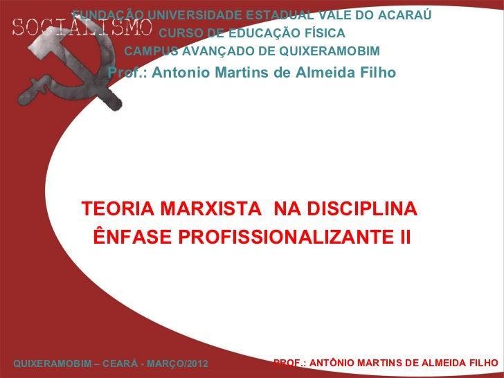 FUNDAÇÃO UNIVERSIDADE ESTADUAL VALE DO ACARAÚ                   CURSO DE EDUCAÇÃO FÍSICA               CAMPUS AVANÇADO DE ...