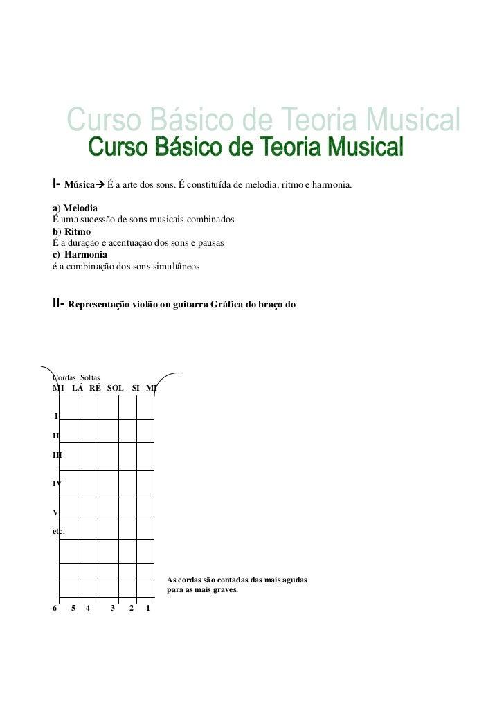 I- Música      É a arte dos sons. É constituída de melodia, ritmo e harmonia.a) MelodiaÉ uma sucessão de sons musicais com...