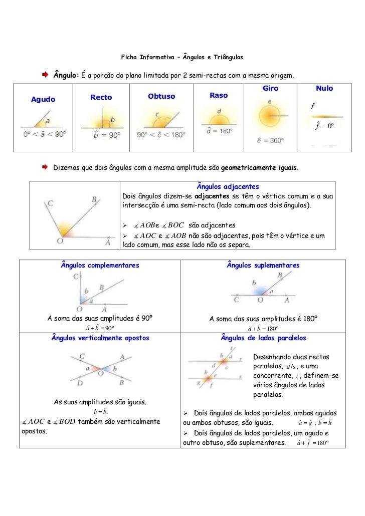 Ficha Informativa – Ângulos e Triângulos<br />Ângulo: É a porção do plano limitada por 2 semi-rectas com a mesma origem.<b...