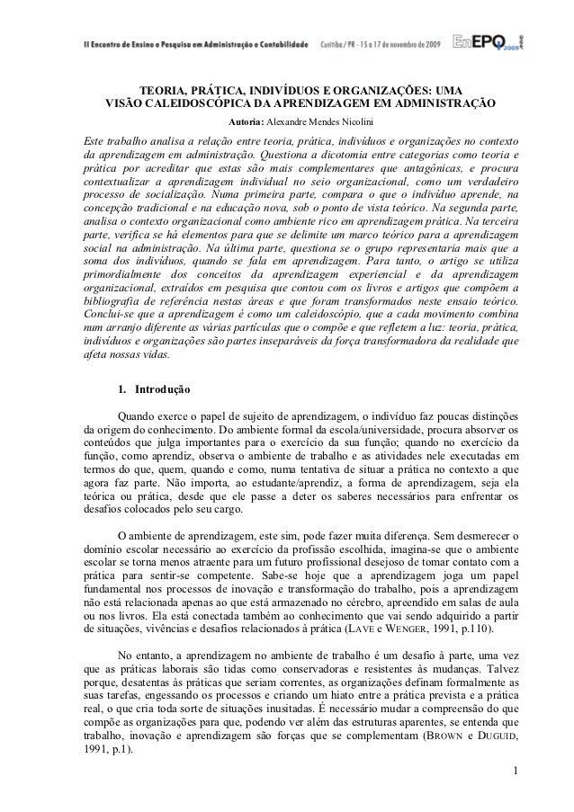 TEORIA, PRÁTICA, INDIVÍDUOS E ORGANIZAÇÕES: UMA    VISÃO CALEIDOSCÓPICA DA APRENDIZAGEM EM ADMINISTRAÇÃO                  ...