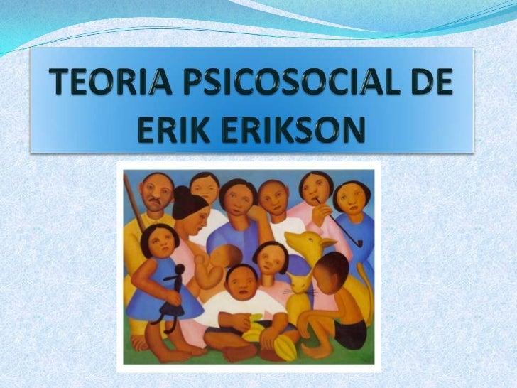 Etapas psicosexual de erick erickson
