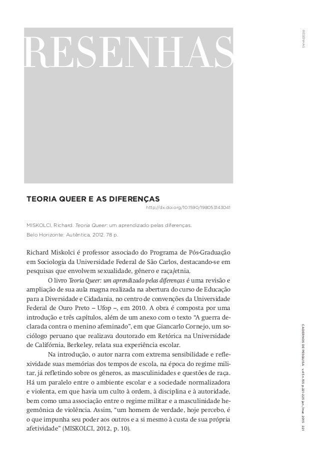 RESENHASCadernosdePesquisav.45n.155p.221-225jan./mar.2015221 RESENHAS Teoria Queer e as diferenças http://dx.doi.org/10.15...