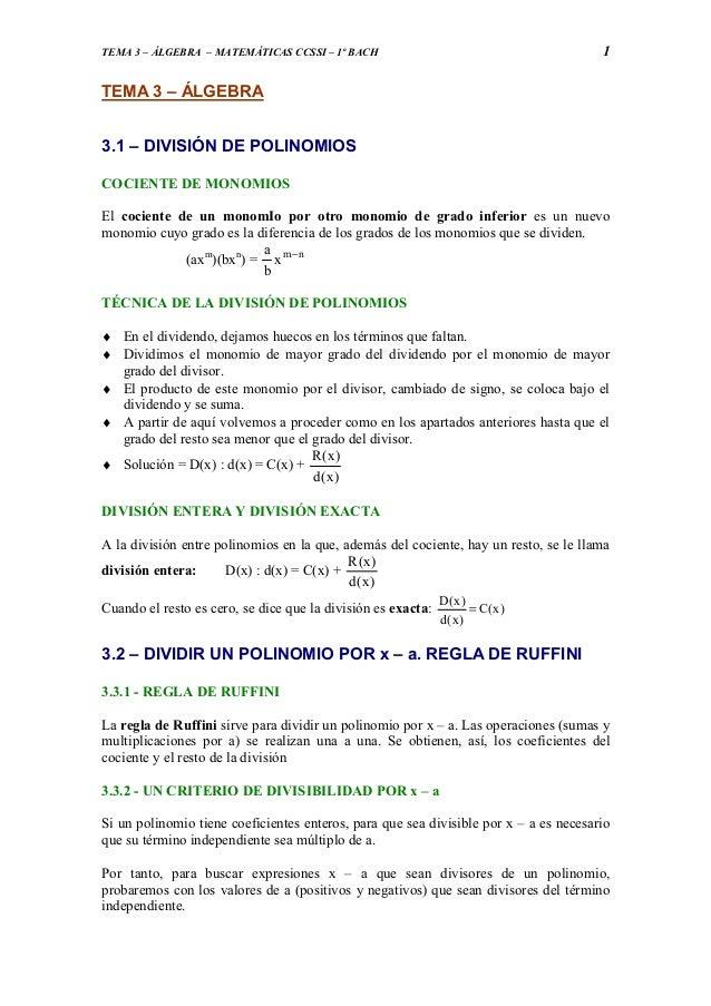 TEMA 3 – ÁLGEBRA – MATEMÁTICAS CCSSI – 1º BACH                                         1TEMA 3 – ÁLGEBRA3.1 – DIVISIÓN DE ...