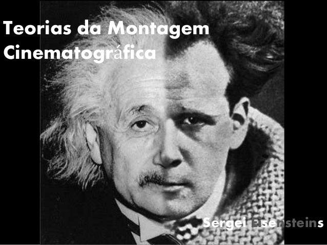 Teorias da Montagem Cinematográfica Sergei Eisensteins