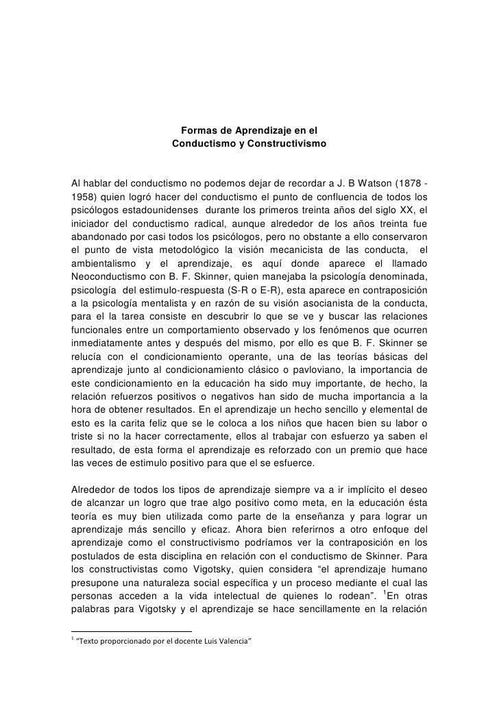 Formas de Aprendizaje en el                                Conductismo y Constructivismo   Al hablar del conductismo no po...