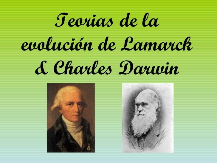 Teorias de la evolución de Lamarck & Charles Darwin