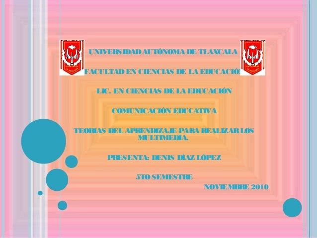 UNIVERSIDADAUTÓNOMA DE TLAXCALA FACULTADEN CIENCIAS DE LA EDUCACIÓN LIC. EN CIENCIAS DE LA EDUCACIÓN COMUNICACIÓN EDUCATIV...