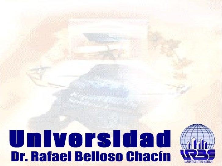 Universidad Dr. Rafael Belloso Chacín