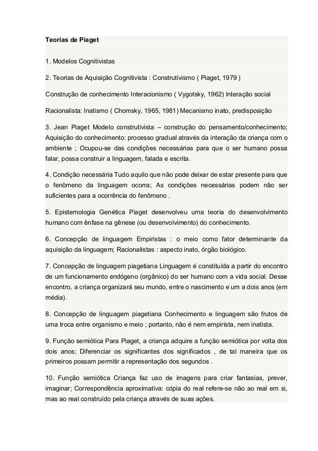 Teorias de Piaget 1. Modelos Cognitivistas 2. Teorias de Aquisição Cognitivista : Construtivismo ( Piaget, 1979 ) Construç...