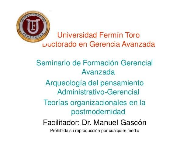 Universidad Fermín Toro Doctorado en Gerencia Avanzada Seminario de Formación Gerencial Avanzada Arqueología del pensamien...
