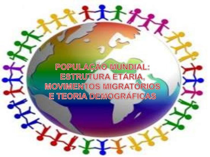 ESTRUTURA ETÁRIA DA POPULAÇÃO        IDADE E SEXO DA POPULAÇÃOQuanto à idade, a população está dividida em três           ...