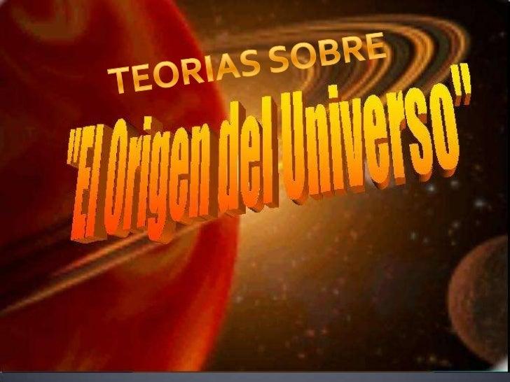 TEORIAS SOBRE<br />
