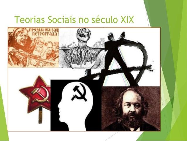Teorias Sociais no século XIX